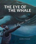 The Eye of the Whale (Hardcover)
