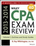 Wiley CPA Examination Review 2013-2014: Outlines and Study Guides (Paperback)
