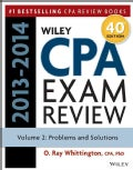 Wiley CPA Examination Review 2013-2014: Problems and Solutions (Paperback)