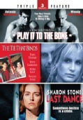 Play It to the Bone/The Tie That Binds/Last Dance (DVD)