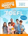The Complete Idiot's Guide to the TOEFL (Paperback)