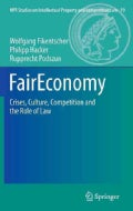 Faireconomy: Crises, Culture, Competition and the Role of Law (Hardcover)