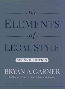 The Elements of Legal Style (Hardcover)