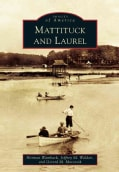 Mattituck and Laurel (Paperback)