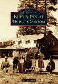 Ruby's Inn at Bryce Canyon (Paperback)