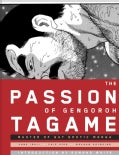 The Passion of Gengoroh Tagame: Master of Gay Erotic Manga (Paperback)