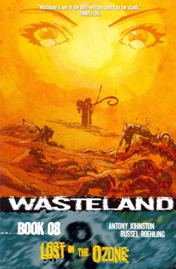 Wasteland 8: Lost in the Ozone (Paperback)