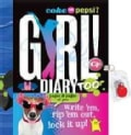 Coke or Pepsi? Girl! Diary Too: Write 'em, Rip 'em Out, Lock It Up! (Paperback)