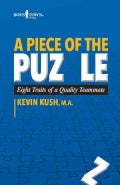 A Piece of the Puzzle: Eight Traits of a Quality Teammate (Paperback)