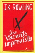 Una vacante imprevista / The Casual Vacancy (Paperback)