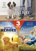 The Stray/Little Heroes/More than Puppy Love (DVD)
