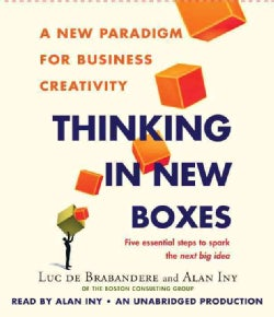 Thinking in New Boxes: A New Paradigm for Business Creativity (CD-Audio)