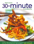 Best-Ever 30-Minute Cookbook: A superb range of over 310 delicious and quick step-by-Step recipes for the busy co... (Hardcover)