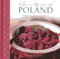 Classic Recipes of Poland: Traditional Food and Cooking in 25 Authentic Dishes (Hardcover)