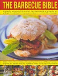 The Barbecue Bible: A Recipe for Every Day of the Summer: the Complete Guide to Barbecuing and Grilling With Meal... (Paperback)