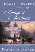 Thomas Kinkade's Cape Light: Songs of Christmas (Hardcover)