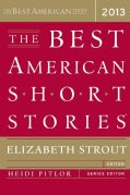 The Best American Short Stories 2013 (Paperback)