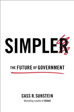 Simpler: The Future of Government (Hardcover)