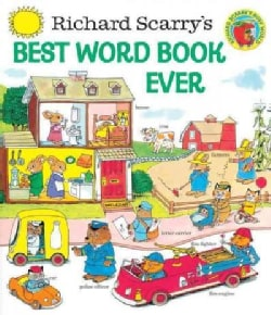 Richard Scarry's Best Word Book Ever (Hardcover)