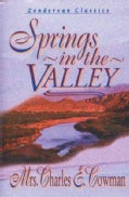 Spring in the Valley: Zondervan Classics (Hardcover)