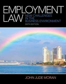 Employment Law: New Challenges in the Business Environment (Hardcover)