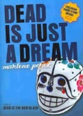 Dead Is Just a Dream (Hardcover)
