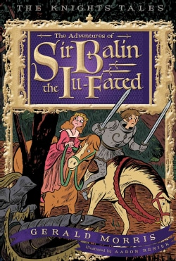 The Adventures of Sir Balin the Ill-Fated (Paperback)