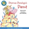 Princess Penelope's Parrot: Includes Downloadable Audio (Hardcover)