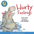 Hurty Feelings: Includes Downloadable Audio (Hardcover)
