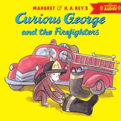 Curious George and the Firefighters: With Downloadable Audio (Paperback)