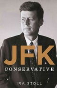 JFK, Conservative (Hardcover)