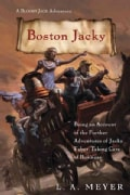 Boston Jacky: Being an Account of the Further Adventures of Jacky Faber, Taking Care of Business (Hardcover)