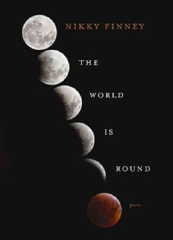 The World Is Round: Poems (Paperback)