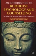 An Introduction to Buddhist Psychology and Counselling: Pathways of Mindfulness-based Therapies (Paperback)