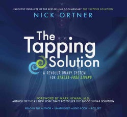 The Tapping Solution: A Revolutionary System for Stress-Free Living (CD-Audio)