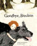 Goodbye, Brecken: A Story About the Death of a Pet (Hardcover)