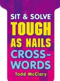 Sit & Solve Tough as Nails Crosswords (Paperback)