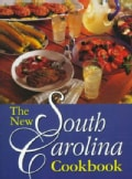The New South Carolina Cookbook (Paperback)