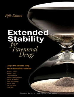 Extended Stability for Parenteral Drugs (Paperback)