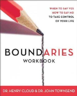 Boundaries Workbook: When to Say Yes, How to Say No (Paperback)