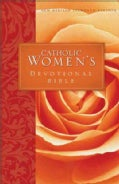 The Catholic Women's Devotional Bible (Hardcover)