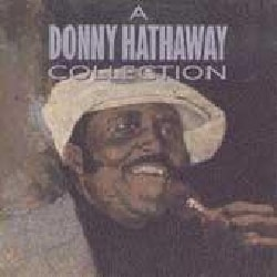 Donny Hathaway - Collection