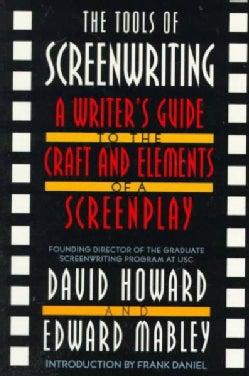 The Tools of Screenwriting: A Writer's Guide to the Craft and the Elements of a Screenplay (Paperback)
