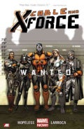 Cable and X-force 1: Wanted (Paperback)