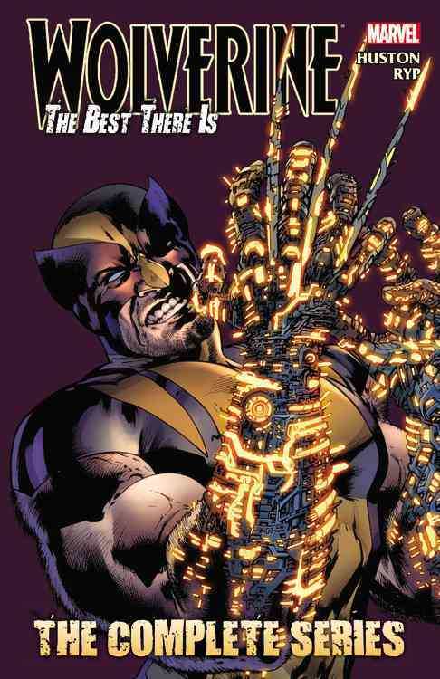 Wolverine: The Best There Is: The Complete Series (Paperback)