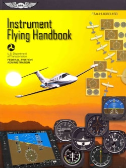 Instrument Flying Handbook 2012 (Paperback)