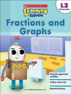 Scholastic Learning Express L3 Mathematics: Fractions and Graphs (Paperback)