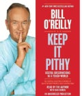 Keep It Pithy: Useful Observations in a Tough World (CD-Audio)