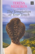 The Temptation of Your Touch (Hardcover)