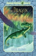 The Dragon at the North Pole (Hardcover)